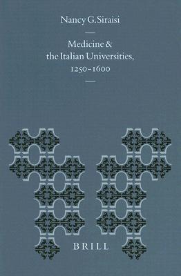 Medicine and the Italian Universities, 1250-1600