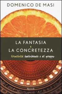 La fantasia e la concretezza