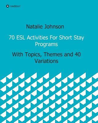 70 ESL Activities Fo...