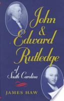 John and Edward Rutledge of South Carolina