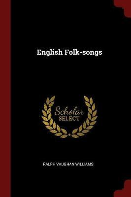 English Folk-Songs