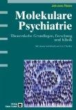 Molekulare Psychiatrie