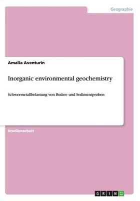 Inorganic environmental geochemistry