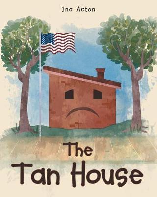 The Tan House