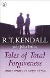 Tales of Total Forgiveness