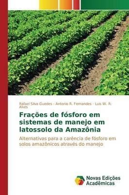 Frações de fósforo em sistemas de manejo em latossolo da Amazônia