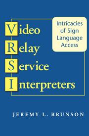 Video Relay Service Interpreters