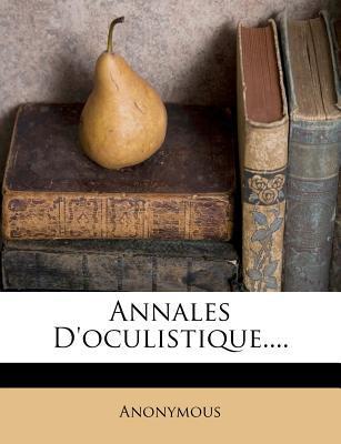 Annales D'Oculistique.