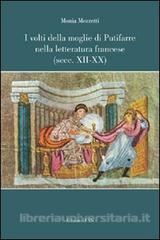I volti della moglie di Putifarre nella letteratura francese (secc. XII-XX)