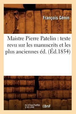 Maistre Pierre Patel...
