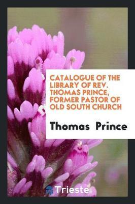 Catalogue of the Lib...