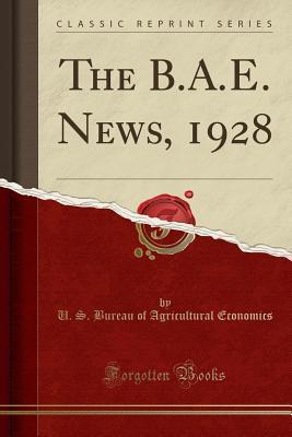 The B.A.E. News, 1928 (Classic Reprint)