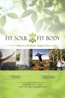 Fit Soul, Fit Body