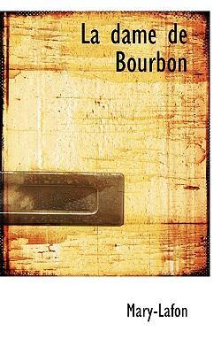 La Dame De Bourbon