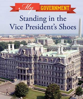 Standing in the Vice President's Shoes