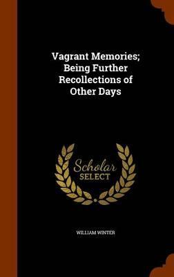 Vagrant Memories; Be...