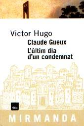Claude Gueux. L'últim dia d'un condemnat