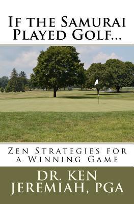 If the Samurai Played Golf...