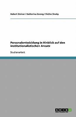 Personalentwicklung in Hinblick auf den institutionalistischen Ansatz