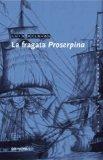 La Fragata Proserpina