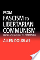 From Fascism to Libertarian Communism