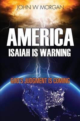 America, Isaiah Is Warning