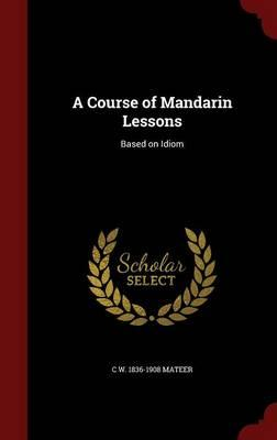 A Course of Mandarin Lessons