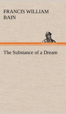 The Substance of a Dream