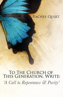 To the Church of This Generation, Write