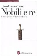 Nobili e re. L'Italia politica dell'alto Medioevo