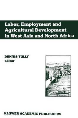 Labor, Employment and Agricultural Development in West Asia and North Africa