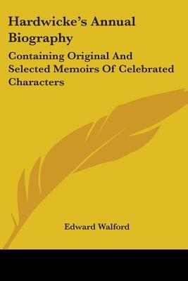 Hardwicke's Annual Biography