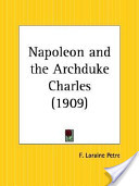 Napoleon and the Archduke Charles, 1909