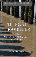 'Illegal' traveller