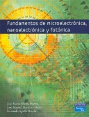 Fundamentos de Microelectronica, Nanoelectronica y Fotonica