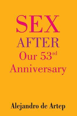 Sex After Our 53rd Anniversary