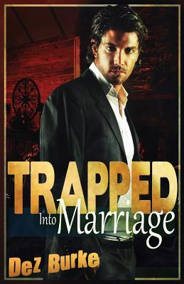 Trapped into Marriage
