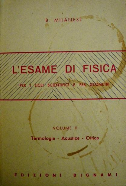 L'esame di fisica per i licei scientifici e per geometri - vol. 2