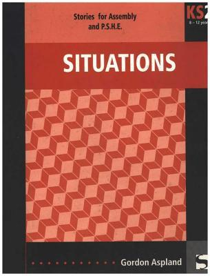 Situations for Teaching Ages 8 - 12