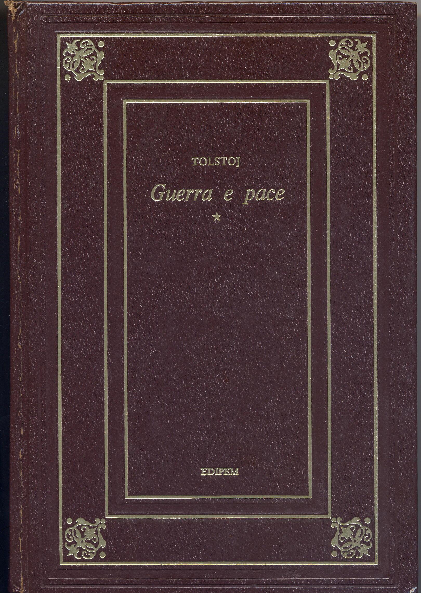 Guerra e pace (volume primo)