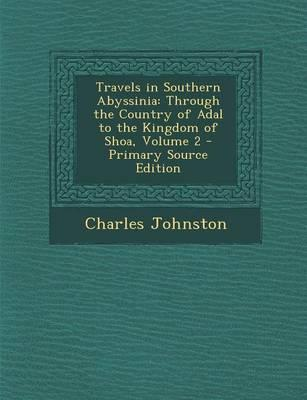 Travels in Southern Abyssinia