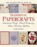 The Search Press Book of Traditional Papercrafts