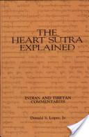 The Heart Sūtra explained