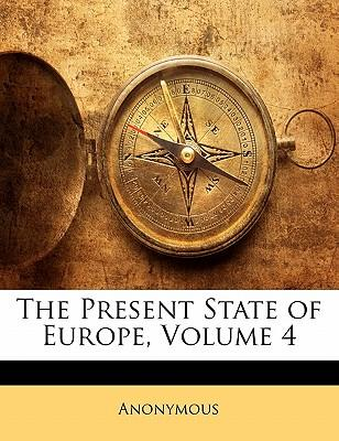 The Present State of Europe, Volume 4