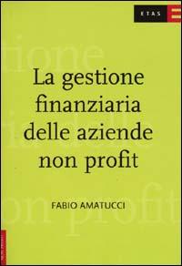 La gestione finanziaria delle aziende non profit