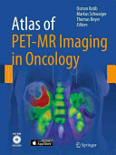 Atlas of PET-MR Imaging in Oncology