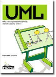 UML e ingegneria del software: dalla teoria alla pratica