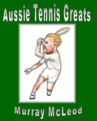 Aussie Tennis Greats
