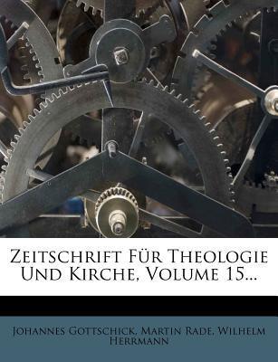 Zeitschrift Fur Theologie Und Kirche.