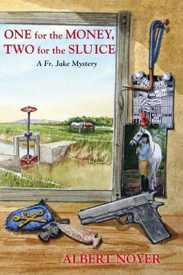 One for the Money,Two for the Sluice
